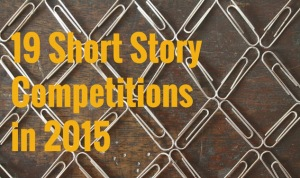 Short story competitions 2015